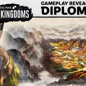 Total War: THREE KINGDOMS – Diplomacy Gameplay Reveal